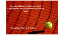 España celebra por primera vez el Campeonato de Europa Universitario de Tenis