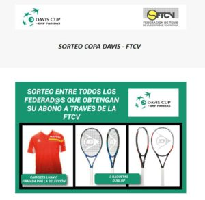 Sorteo Camiseta Luanvi y raquetas Dunlop | Abonos Copa Davis Federad@s FTCV